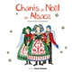 CHANTS DE NOEL EN ALSACE